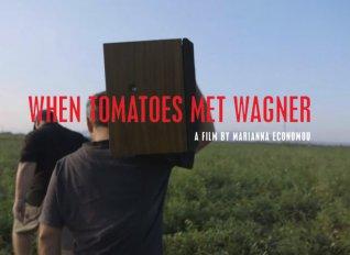 Το ντοκιμαντέρ «Όταν ο Βάγκνερ συνάντησε τις ντομάτες» επιλέχθηκε ως η ελληνική υποψηφιότητα για Όσκαρ